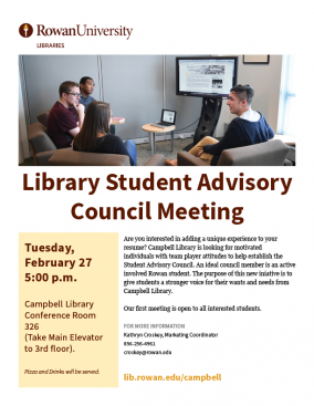 Library Student Advisory Council Rowan University Libraries